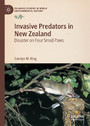 Invasive Predators in New Zealand - Disaster on Four Small Paws
