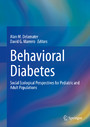 Behavioral Diabetes - Social Ecological Perspectives for Pediatric and Adult Populations