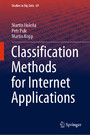Classification Methods for Internet Applications