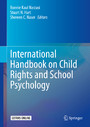 International Handbook on Child Rights and School Psychology