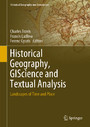 Historical Geography, GIScience and Textual Analysis - Landscapes of Time and Place