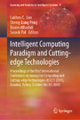 Intelligent Computing Paradigm and Cutting-edge Technologies - Proceedings of the First International Conference on Innovative Computing and Cutting-edge Technologies (ICICCT 2019), Istanbul, Turkey, October 30-31, 2019