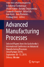 Advanced Manufacturing Processes - Selected Papers from the Grabchenko's International Conference on Advanced Manufacturing Processes (InterPartner-2019), September 10-13, 2019, Odessa, Ukraine