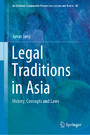 Legal Traditions in Asia - History, Concepts and Laws