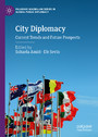 City Diplomacy - Current Trends and Future Prospects