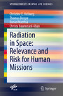 Radiation in Space: Relevance and Risk for Human Missions
