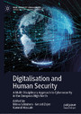Digitalisation and Human Security - A Multi-Disciplinary Approach to Cybersecurity in the European High North