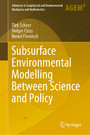 Subsurface Environmental Modelling Between Science and Policy