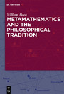 Metamathematics and the Philosophical Tradition