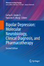 Bipolar Depression: Molecular Neurobiology, Clinical Diagnosis, and Pharmacotherapy