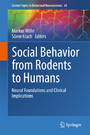 Social Behavior from Rodents to Humans - Neural Foundations and Clinical Implications