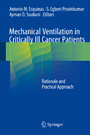Mechanical Ventilation in Critically Ill Cancer Patients - Rationale and Practical Approach