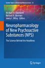 Neuropharmacology of New Psychoactive Substances (NPS) - The Science Behind the Headlines