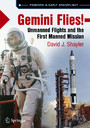 Gemini Flies! - Unmanned Flights and the First Manned Mission