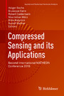 Compressed Sensing and its Applications - Second International MATHEON Conference 2015