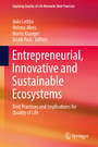 Entrepreneurial, Innovative and Sustainable Ecosystems - Best Practices and Implications for Quality of Life