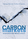 Carbon Markets - Microstructure, Pricing and Policy