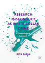 Research Misconduct as White-Collar Crime - A Criminological Approach