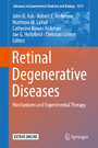Retinal Degenerative Diseases - Mechanisms and Experimental Therapy