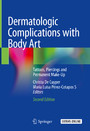 Dermatologic Complications with Body Art - Tattoos, Piercings and Permanent Make-Up
