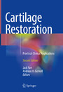 Cartilage Restoration - Practical Clinical Applications