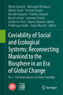 Coviability of Social and Ecological Systems: Reconnecting Mankind to the Biosphere in an Era of Global Change - Vol.1 : The Foundations of a New Paradigm
