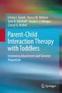 Parent-Child Interaction Therapy with Toddlers - Improving Attachment and Emotion Regulation