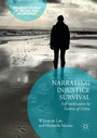 Narrating Injustice Survival - Self-medication by Victims of Crime