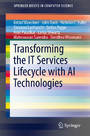Transforming the IT Services Lifecycle with AI Technologies