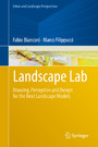 Landscape Lab - Drawing, Perception and Design for the Next Landscape Models