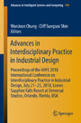 Advances in Interdisciplinary Practice in Industrial Design - Proceedings of the AHFE 2018 International Conference on Interdisciplinary Practice in Industrial Design, July 21-25, 2018, Loews Sapphire Falls Resort at Universal Studios, Orlando, Flori