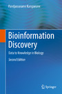 Bioinformation Discovery - Data to Knowledge in Biology