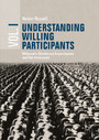 Understanding Willing Participants, Volume 1 - Milgram's Obedience Experiments and the Holocaust