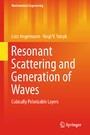 Resonant Scattering and Generation of Waves - Cubically Polarizable Layers