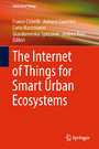 The Internet of Things for Smart Urban Ecosystems