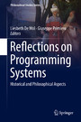 Reflections on Programming Systems - Historical and Philosophical Aspects