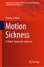 Motion Sickness - A Motion Adaptation Syndrome
