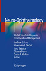 Neuro-Ophthalmology - Global Trends in Diagnosis, Treatment and Management