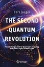 The Second Quantum Revolution - From Entanglement to Quantum Computing and Other Super-Technologies