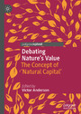 Debating Nature's Value - The Concept of 'Natural Capital'