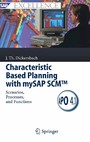 Characteristic Based Planning with mySAP SCM™ - Scenarios, Processes, and Functions
