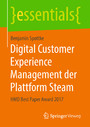Digital Customer Experience Management der Plattform Steam - HMD Best Paper Award 2017