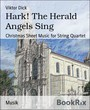 Hark! The Herald Angels Sing - Christmas Sheet Music for String Quartet
