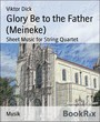 Glory Be to the Father (Meineke) - Sheet Music for String Quartet