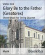 Glory Be to the Father (Greatorex) - Sheet Music for String Quartet