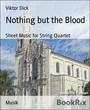 Nothing but the Blood - Sheet Music for String Quartet