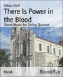 There Is Power in the Blood - Sheet Music for String Quartet