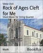Rock of Ages Cleft for Me - Sheet Music for String Quartet