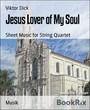 Jesus Lover of My Soul - Sheet Music for String Quartet