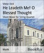 He Leadeth Me! O Blessed Thought - Sheet Music for String Quartet
